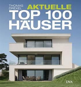 Die Günstigsten Häuser In Deutschland : thomas drexel aktuelle top 100 h user dva verlag gebundenes buch ~ Sanjose-hotels-ca.com Haus und Dekorationen