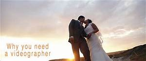 why you need a videographer for your wedding kindlewood With videographer for wedding