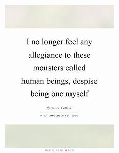 I no longer fee... Monster Human Quotes