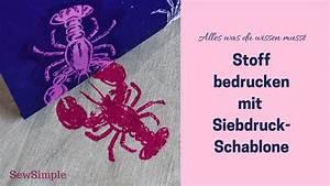Stoff Selbst Bedrucken : anleitung stoff bedrucken mit siebdruck schablonen sewsimple ~ Eleganceandgraceweddings.com Haus und Dekorationen