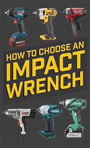 How To Choose A Cordless Impact Wrench