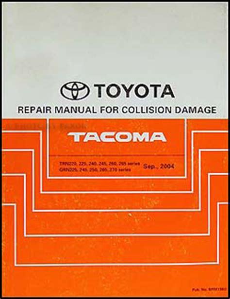 auto repair manual free download 2004 toyota tacoma xtra user handbook 2005 2009 toyota tacoma body repair shop manual original