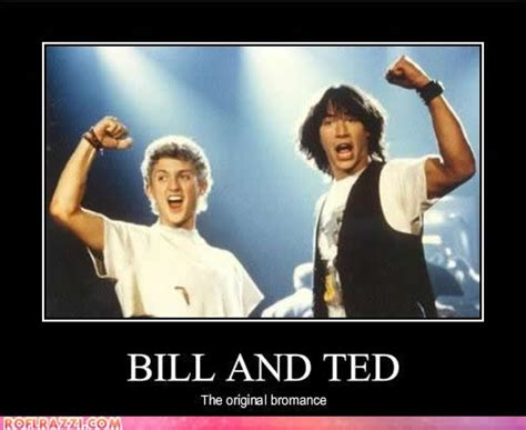 the 25 best bill and ted quotes ideas on pinterest most