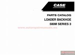 Case Loader Backhoe 580m Series 3 Parts Cataloge