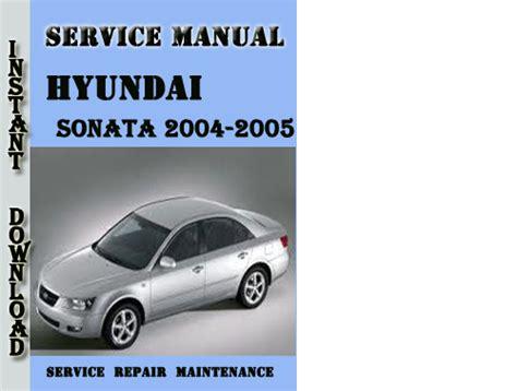 Pay For Hyundai Sonata 2004-2005 Service Repair Manual Pdf