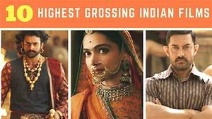 Top 10 - Highest grossing Indian Film at the Worldwide ...