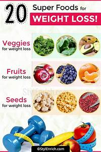 foods for weight loss 20 best superfoods to lose weight
