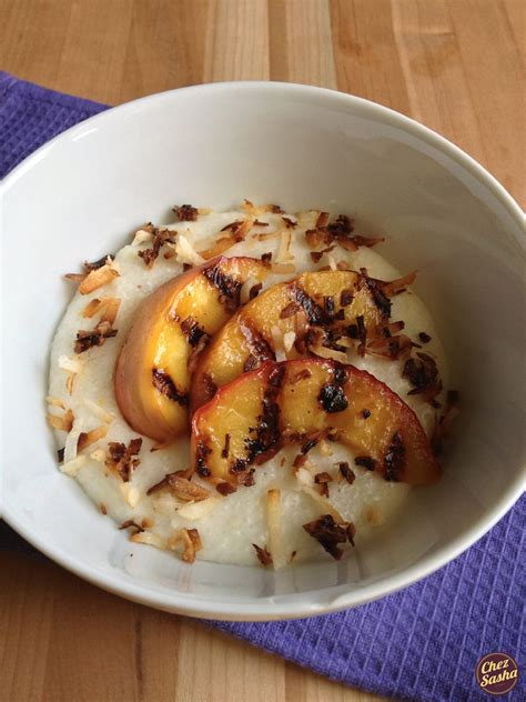 Sweet coconut grits w/ grilled peaches - The New Baguette