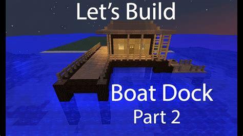 dock boat minecraft build modern lets episode gt displaying cool june building tutorial