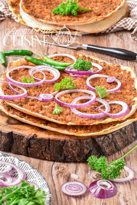 amour de cuisine pizza lahmacun la recette authentique de la pizza turque amour