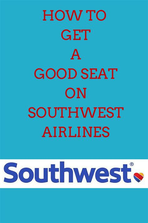 Tips On How To Get A Good Seat On Southwest Airlines Every
