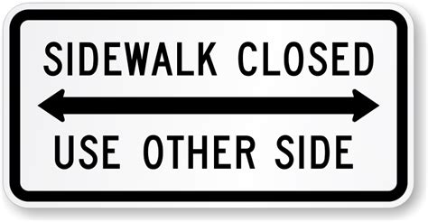 Sidewalk Closed Use Other Side-r9-10 Signs, Sku