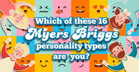 Which Of These 16 Myers Briggs Personality Types Are You