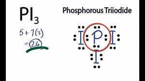 Pi3 Lewis Structure  How To Draw The Lewis Structure For Pi3  Phosphorus Triiodide