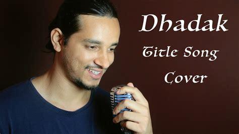 Dhadak Title Song (unplugged)