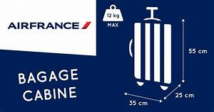 Ajouter Bagage Air France : bagage cabine air france 2018 dimensions poids taille valise cabine ~ Gottalentnigeria.com Avis de Voitures