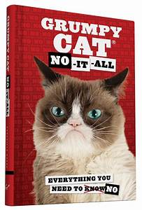 Grumpy Cat: No-It-All - Chronicle Books Blog