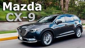 Mazda Cx 9 2017 : mazda cx 9 2017 la evoluci n de skyactiv y dise o kodo autocosmos youtube ~ Medecine-chirurgie-esthetiques.com Avis de Voitures