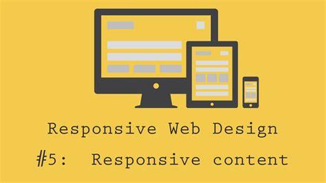 responsive web design tutorial responsive web design tutorial 5 content