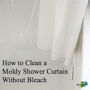 how to clean moldy shower curtain without bleach hometalk With bleach to clean bathroom