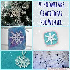 30 Snowflake Craft Ideas For Winter Allfreeholidaycraftscom