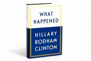 'What Happened': Hillary's new book isn't out yet, but ...
