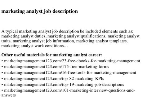 Marketing Analyst Questions by Marketing Analyst Description