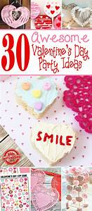 30 Awesome Valentine's Day Party Ideas for Kids!