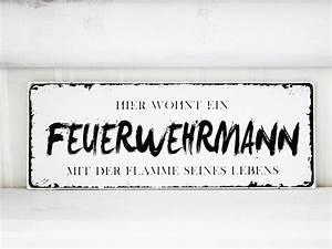 Vintage Schilder Mit Sprüchen : shabby vintage holz schild feuerwehrmann nostalgie von homestyle accessoires via ~ A.2002-acura-tl-radio.info Haus und Dekorationen