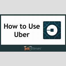 How To Use Uber Youtube