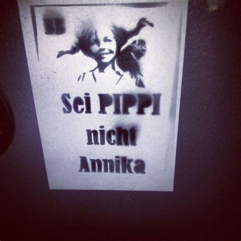 Sei Pippi Nicht Annika Poster by Sei Pippi Nicht Annika Liebe