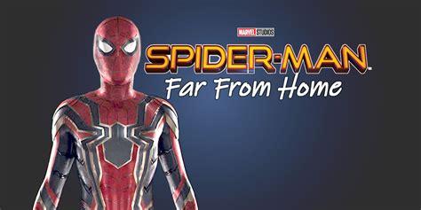 spider man   home starts filming   weeks
