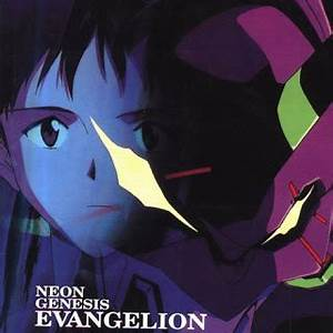 Sora s Animation & VideoGames OST Neon Genesis Evagelion