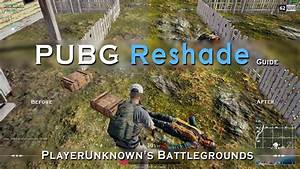 Pubg Reshade Guide And Settings  U2013 Best Visibility And