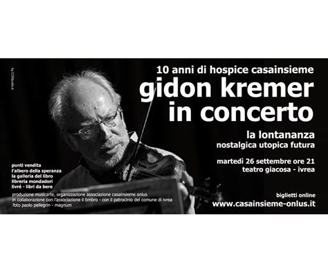 librerie ivrea gidon kremer in concerto anfiteatro morenico ivrea