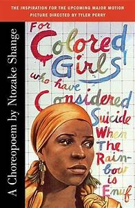 For Colored Girls Who Have Considered Suicide When The Rainbow Is Enuf Shange Ntozake Book 2020
