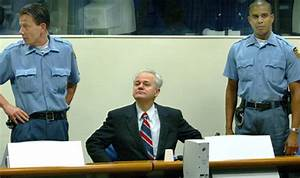 Court was ready to find Slobodan Milosevic Guilty of ...