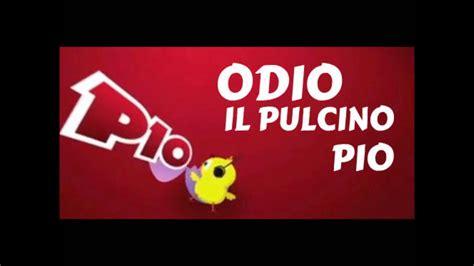 Io Odio Il Pulcino Pio!