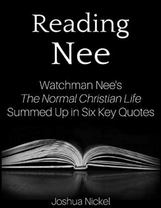 reading nee watchman nees  normal christian life