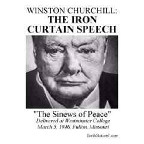 winston churchills iron curtain speech the iron curtain speech occurred on march 5 1946 winsto