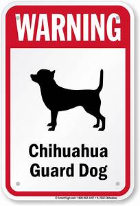 Warning Dog Sign, Chihuahua Dog Sign, Guard Dog Sign, SKU ...