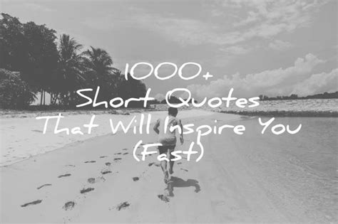 short quotes   inspire  fast