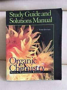 Organic Chemistry   Study Guide And Solutions Manual  3rd