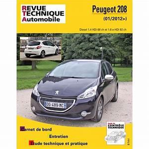Entretien Périodique Peugeot 208 : revue technique peugeot 208 depuis 2012 03 site officiel etai ~ Medecine-chirurgie-esthetiques.com Avis de Voitures