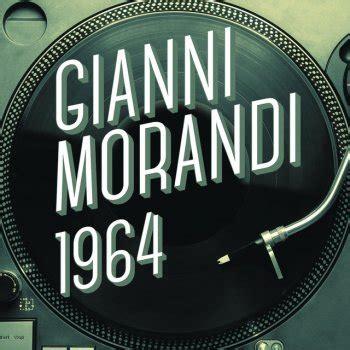 Morandi Testi by Gianni Morandi I Testi Delle Canzoni Gli Album E Le
