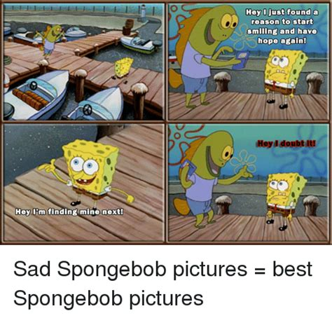 Sad Spongebob Meme - sad spongebob meme 100 images 18 funny spongebob memes sayingimages com dank spongebob