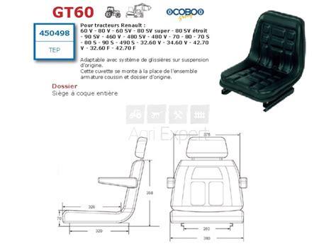 siege tracteur renault cuvette de siège tracteur renault vigneron 60v 60sv 70