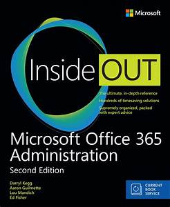 Microsoft Office 365 Administration Inside Out  Includes Current Book Service   2nd Edition