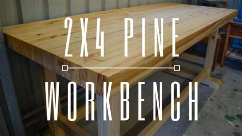 laminated pine workbench  xs woodworking