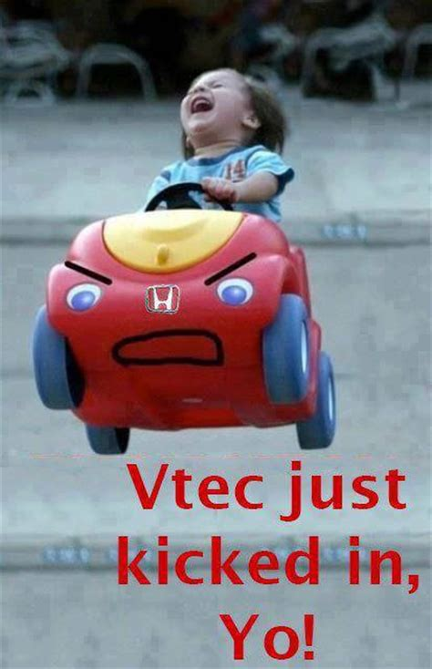 Vtec Memes - when vtec kicks in
